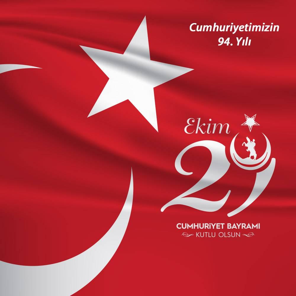 Cumhuriyetimizin 94. Yılı Kutlu Olsun.
