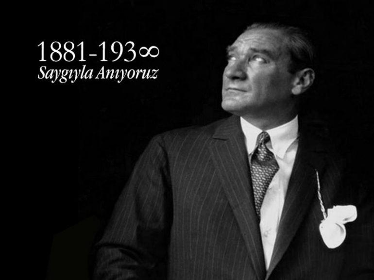 Atatürk'ü Saygı ve Özlemle Anıyoruz